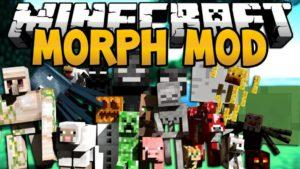 Превратись в моба - Morphing мод для minecraft 1.12.2 1.7.10