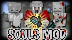 Мод Souls для minecraft 1.12.2 1.11.2 1.10.2 1.9.4 1.8.9 1.7.10