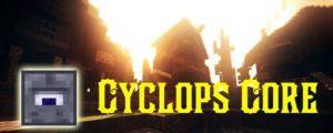 Cyclops Core для minecraft 1.14.4, 1.12.2, 1.8