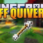 Мод на Новые стрелы — FF Quiver для minecraft 1.11.2 1.10.2 1.9.4 1.8.9 1.8