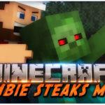 Съешь зомби! - мод Zombie Steaks для minecraft 1.12 1.11.2 1.10.2 1.9.4 1.8.9 1.8