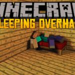 Мод на новый механизм сна - Sleeping Overhaul для minecraft 1.12.2