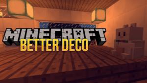 Мод Better Deco - декоративные украшения для майнкрафт 1.12.2