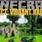 Мод Project: Vibrant Journeys для minecraft 1.15.2, 1.12.2