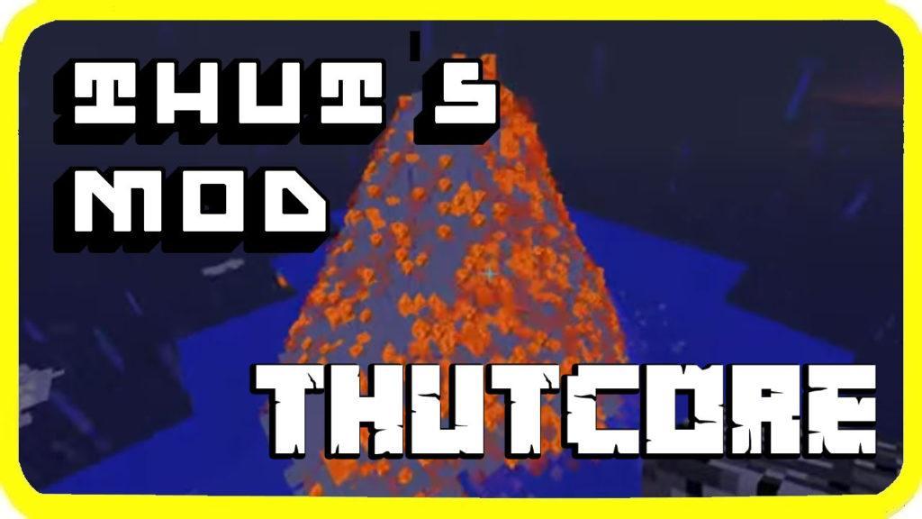 ThutCore 1.16.3, 1.15.2, 1.14.4, 1.12.2
