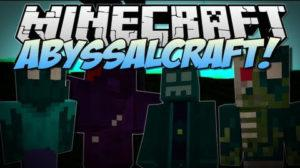 Мод AbyssalCraft для minecraft 1.12.2 1.11.2 1.10.2 1.9.4 1.8.9 1.7.10 1.6.4