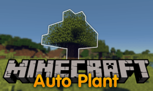 Мод AutoPlant для minecraft 1.12.2