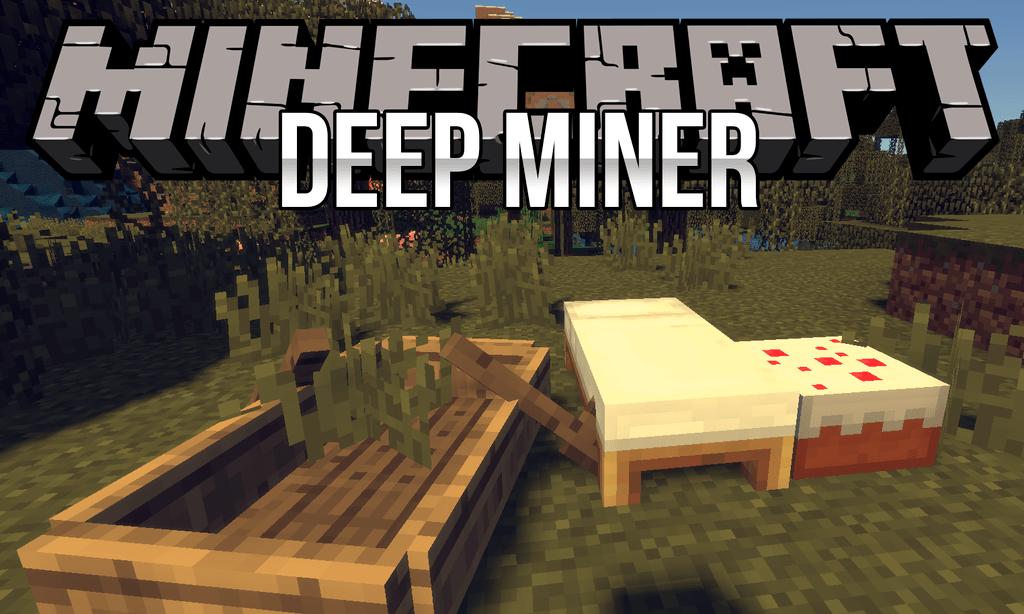 Мод Deep Miner для minecraft 1.12.2