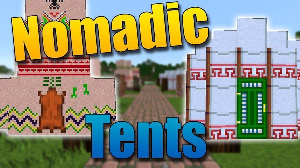 Мод Nomadic Tents для minecraft 1.14.4, 1.12.2, 1.7.10