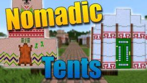 Мод Nomadic Tents для minecraft 1.12.2 1.11.2 1.10.2 1.9.4 1.8.9 1.7.10