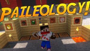 Мод Paileology для minecraft 1.12.2 1.11.2 1.10.2