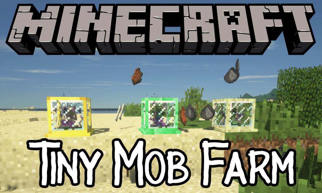 Мод Tiny Mob Farm для майнкрафт 1.15.2, 1.14.4, 1.13.2, 1.12.2