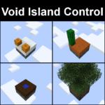 Мод Void Island Control для майнкрафт 1.12.2 1.11.2