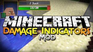 Мод Damage Indicators для майнкрафт 1.12.2 1.8 1.7.10 1.6.4 1.5.2