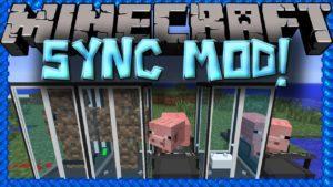 Мод на клонирование - Sync для minecraft 1.12.2 1.10.2 1.7.10 1.6.4