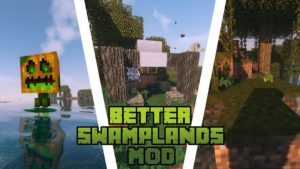 Мод Traitor's Better Swamplands 1.15.2, 1.14.4, 1.12.2