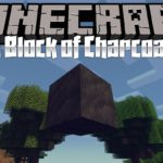Мод A Block of Charcoal для minecraft 1.14.3, 1.12.2, 1.7.10