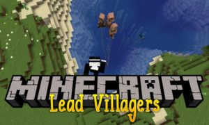 Мод Lead Villagers для minecraft 1.14.4