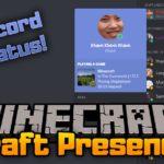Мод Craft Presence для minecraft 1.14.4, 1.12.2, 1.7.10