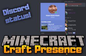 Мод Craft Presence для minecraft 1.14.3, 1.12.2, 1.7.10