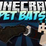 Мод Pet Bat для minecraft 1.14.4, 1.12.2, 1.7.10