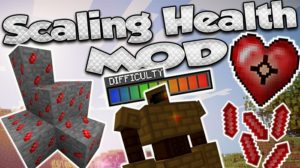 Мод Scaling Health для minecraft 1.14.3, 1.12.2