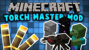 Мод TorchMaster для minecraft 1.14.3, 1.12.2, 1.7.10