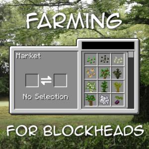 Мод Farming for Blockheads для minecraft 1.15.1, 1.14.4 1.12.2