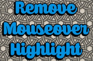 Мод Remove Mouseover Highlight для minecraft 1.14.4, 1.12.2, 1.7.10