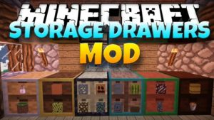 Мод Storage Drawers для minecraft 1.16.1, 1.15.2, 1.14.4, 1.12.2, 1.7.10