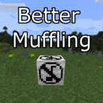 Мод Better Muffling для minecraft 1.15.2, 1.14.4, 1.12.2