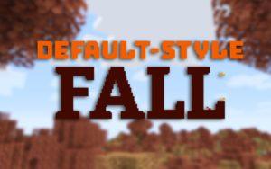Ресурспак Default-Style Fall Pack [16x] для minecraft 1.15, 1.14.4, 1.13.2