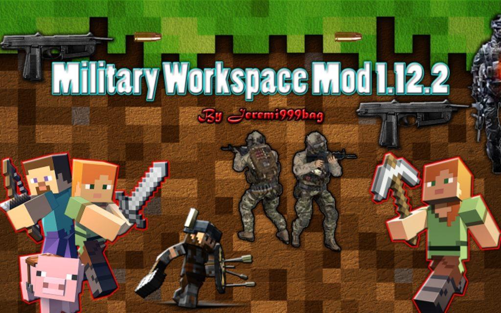 Военный мод Military Workspace для minecraft 1.12.2