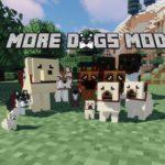 Мод More Dogs (собаки) для minecraft 1.15.2, 1.14.4