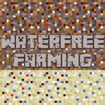 Мод на авто-ферму Waterfree Farming 1.14.4, 1.12.2