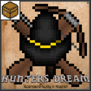 Мод Hunter's Dream для майнкрафт 1.12.2