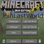 Мод JoinLastWorld 1.15.2, 1.14.4, 1.12.2