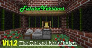 Мод FutureVersions для майнкрафт 1.12.2