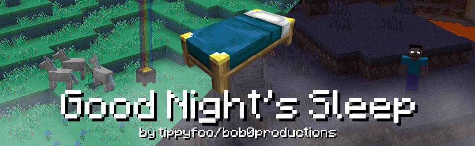 Мод Good Night's Sleep 1.15.2, 1.14.4, 1.12.2, 1.7.10