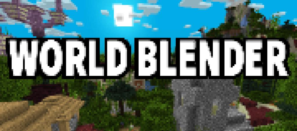 Мод World Blender для майнкрафт 1.16.5, 1.15.2, 1.14.4
