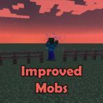 Мод Improved Mobs для майнкрафт 1.16.3, 1.12.2
