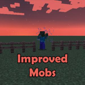 Мод Improved Mobs для майнкрафт 1.16.5, 1.12.2