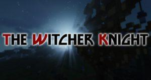 Мод на Ведьмака - The Witcher Knight для майнкрафт 1.14.4