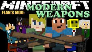 Flan's Modern Weapons Pack 1.12.2, 1.7.10