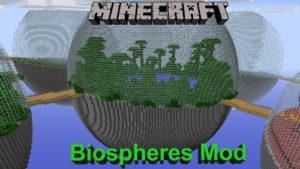 Мод Biospheres для майнкрафт 1.15.2, 1.7.10