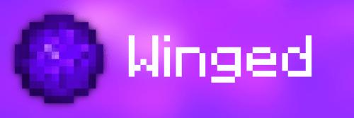 Мод Winged для майнкрафт 1.15.2