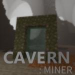 Мод Cavern: Miner для майнкрафт 1.15.2