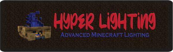 Мод Hyper Lighting 1.17.1, 1.16.5, 1.14.4, 1.12.2