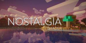 Шейдеры Nostalgia для майнкрафт