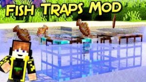 Мод Fish Traps для minecraft 1.16.5, 1.15.2 1.14.4